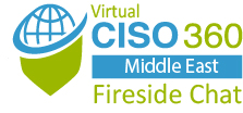 Virtual Fireside Chat: CISO 360 Middle East
