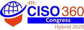 Flagship Event! 4th CISO 360 Congress – Virtual 2020