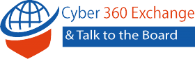 Cyber 360 Exchange & Talk to the Board