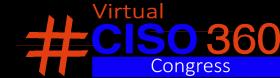#CISO360 Virtual
