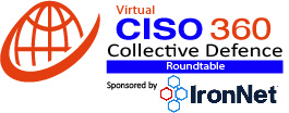 Virtual CISO 360 Roundtable – IronNet
