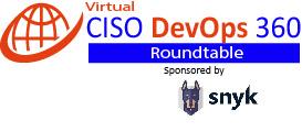 CISO DevOps Roundtable