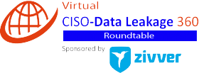 Virtual Roundtable: CISO-Communication Security 360 – Sponsored by: Zivver