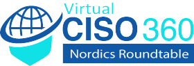 Virtual CISO 360 Roundtable – Nordics