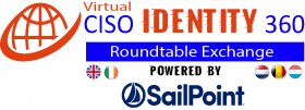 CISO 360-Identity in the Cloud Roundtable – UK & Benelux